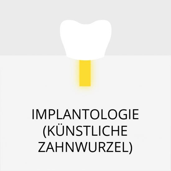 Implantologie (künstliche Zahnwurzel)